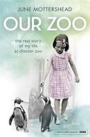 Mottershead, June - Our Zoo - 9781472226365 - V9781472226365