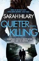 Sarah Hilary - Quieter Than Killing - 9781472226440 - V9781472226440