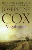 Cox, Josephine - Vagabonds - 9781472230652 - V9781472230652