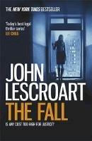 Lescroart, John - The Fall - 9781472230874 - V9781472230874