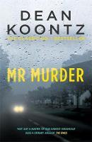 Koontz, Dean - Mr Murder - 9781472234605 - KRA0006921