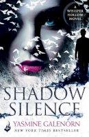 Galenorn, Yasmine - Shadow Silence: Whisper Hollow 2 - 9781472236210 - V9781472236210