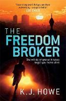 Howe, K. J. - The Freedom Broker - 9781472240316 - V9781472240316