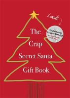 Santa, Secret - The Crap Secret Santa Gift Book - 9781472243942 - V9781472243942