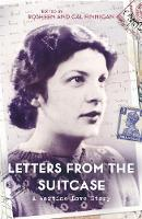 Finnigan, Cal, Finnigan, Rosheen - Letters From The Suitcase - 9781472243980 - V9781472243980