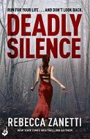 Zanetti, Rebecca - Deadly Silence: Blood Brothers Book 1 - 9781472244642 - V9781472244642