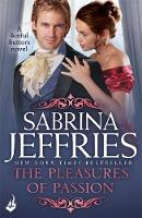 Jeffries, Sabrina - The Pleasures of Passion: Sinful Suitors 4 - 9781472245441 - V9781472245441