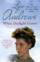 Andrews, Lyn - When Daylight Comes - 9781472246370 - V9781472246370