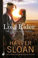 Sloan, Harper - Lost Rider: Coming Home Book 1 - 9781472247742 - V9781472247742