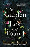 Evans, Harriet - The Garden of Lost and Found: The NEW heart-breaking epic from the Sunday Times bestseller - 9781472251039 - V9781472251039