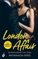 Byrd, Rhyannon - London Affair: An International Love Story - 9781472251237 - V9781472251237