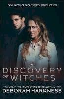 Harkness, Deborah - A Discovery of Witches: Now a major TV series (All Souls 1) - 9781472258236 - 9781472258236