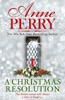 Perry, Anne - A Christmas Resolution: Christmas novella 18 - 9781472275097 - V9781472275097