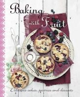 - Baking with Fruit - 9781472329738 - 9781472329738