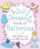 - My Dolly Dressing Book of Ballerinas - 9781472340153 - KIN0016915
