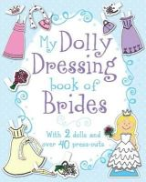 - My Dolly Dressing Book of Brides - 9781472340160 - KIN0016916