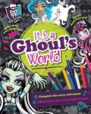 - Monster High it's a Ghoul's World - 9781472382931 - 9781472382931