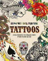 - Inspired Colouring: Tattoos: Colouring to Relax and Free Your Mind - 9781472392572 - KRA0001867