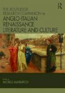 - The Routledge Research Companion to Anglo-Italian Renaissance Literature and Culture - 9781472410733 - V9781472410733