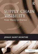 Mcintire, Jonah Saint - Supply Chain Visibility - 9781472413468 - V9781472413468