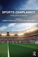 - Sports Chaplaincy: Trends, Issues and Debates - 9781472414045 - V9781472414045