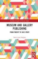 Hughes, Sally - Museum and Gallery Publishing - 9781472437143 - V9781472437143