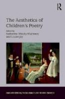 - The Aesthetics of Children's Poetry: A Study of Children's Verse in English (Studies in Childhood, 1700 to the Present) - 9781472438317 - V9781472438317