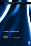 - Queer in Translation (Routledge Advances in Translation and Interpreting Studies) - 9781472456236 - V9781472456236