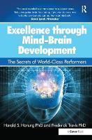 Travis, Dr. Frederick; Harung, Dr. Harald S. - Through Mind-Brain Development - 9781472462015 - V9781472462015