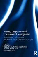 . Ed(s): Head, Lesley; Saltzman, Katarina; Gunhild, Setten; Marie, Stenseke - Nature, Temporality and Environmental Management - 9781472464651 - V9781472464651
