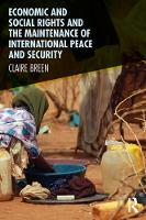 Breen, Claire - Economic and Social Rights and the Maintenance of International Peace and Security - 9781472465788 - V9781472465788
