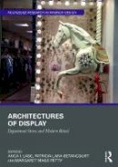 - Architectures of Display: Department Stores and Modern Retail (Routledge Research in Interior Design) - 9781472468451 - V9781472468451