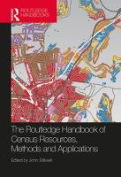 - The Routledge Handbook of Census Resources, Methods and Applications: Unlocking the UK 2011 Census (International Population Studies) - 9781472475886 - V9781472475886