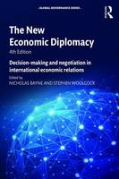 - The New Economic Diplomacy: Decision-Making and Negotiation in International Economic Relations (Global Governance) - 9781472483195 - V9781472483195