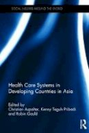 - Health Care Systems in Developing Countries in Asia (Social Welfare Around the World) - 9781472483416 - V9781472483416