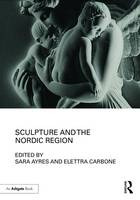 - Sculpture and the Nordic Region - 9781472483652 - V9781472483652