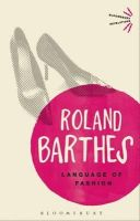 Barthes, Roland - The Language of Fashion - 9781472505422 - V9781472505422