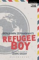 Zephaniah, Benjamin - Refugee Boy (Modern Plays) - 9781472506450 - V9781472506450