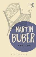 Buber, Martin - I and Thou - 9781472511461 - V9781472511461