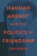NIXON JON - HANNAH ARENDT AND THE POLITICS OF F - 9781472513175 - V9781472513175
