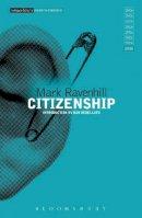 Ravenhill, Mark - Citizenship - 9781472513830 - V9781472513830