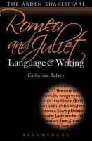 Belsey, Catherine - Romeo and Juliet: Language and Writing - 9781472518354 - KRA0011275