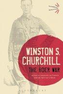 Churchill, Sir Winston S. - The Boer War - 9781472520821 - V9781472520821