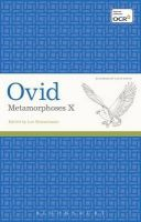 Ovid - LATE METAMORPHOSES X - 9781472522900 - V9781472522900