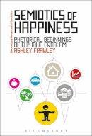 Frawley, Ashley - Semiotics of Happiness - 9781472523716 - V9781472523716