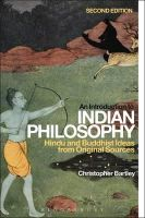 BARTLEY CHRISTOPHER - INTRODUCTION TO INDIAN PHILOSOPHY - 9781472524768 - V9781472524768