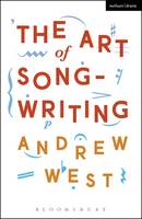 West, Andrew - The Art of Songwriting - 9781472527813 - V9781472527813