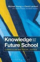 YOUNG MICHAEL - KNOWLEDGE AND THE FUTURE SCHOOL - 9781472528148 - V9781472528148