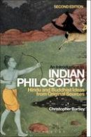 BARTLEY CHRISTOPHER - INTRODUCTION TO INDIAN PHILOSOPHY - 9781472532251 - V9781472532251