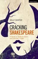 Hunter, Kelly - Cracking Shakespeare - 9781472532831 - V9781472532831